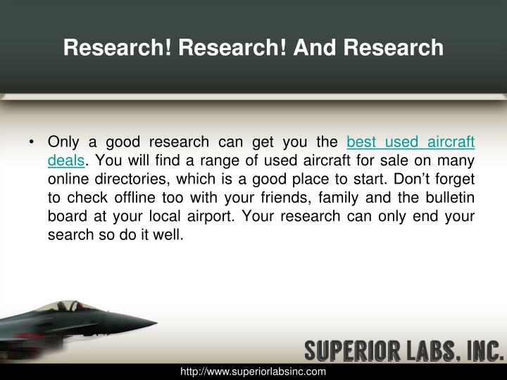 Research! Research! And Research