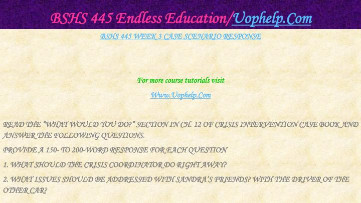 BSHS 445 Endless Education/