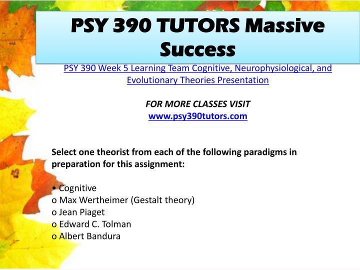 PSY 390 TUTORS Massive Success