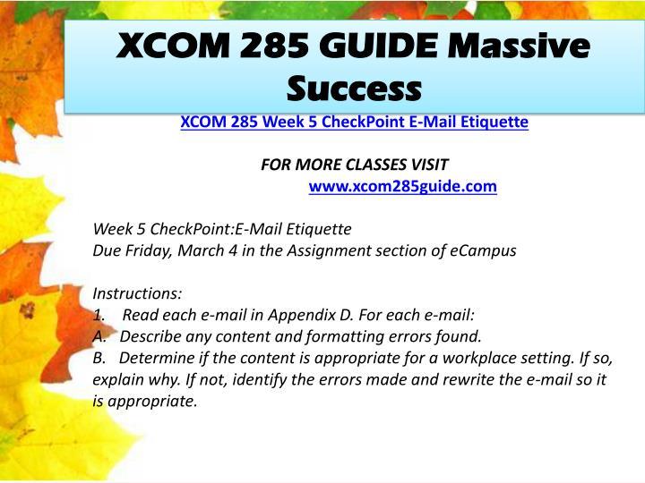 XCOM 285 GUIDE Massive Success