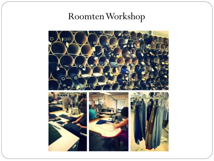 Roomten Workshop