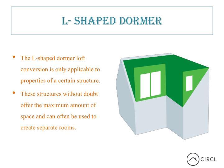 L- Shaped Dormer