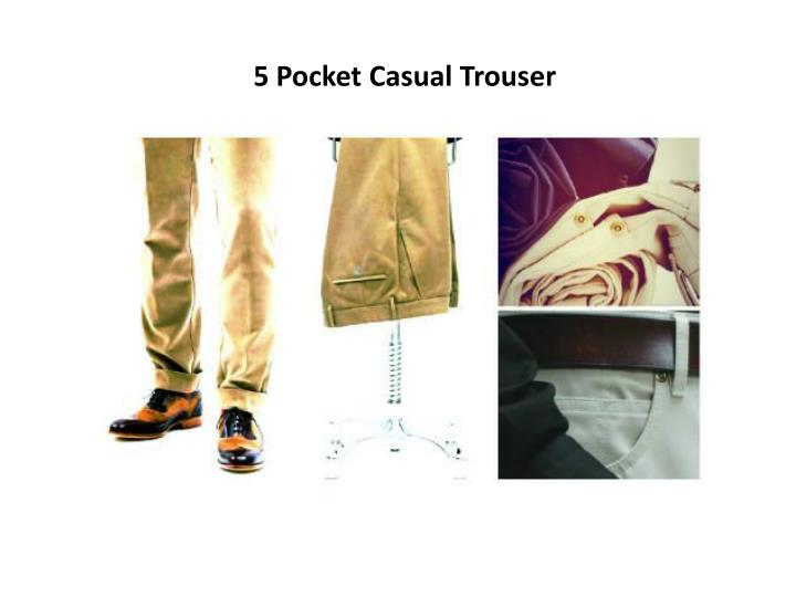 5 Pocket Casual Trouser