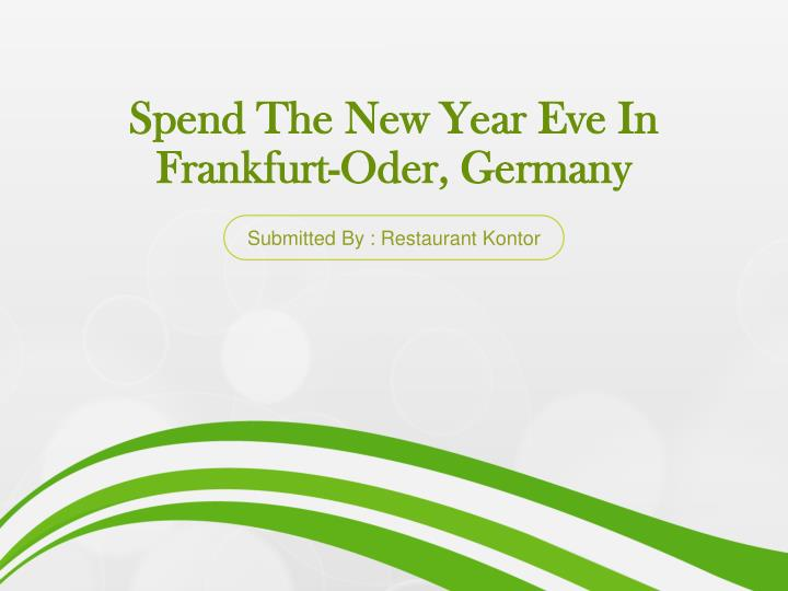 Spend the new year eve in frankfurt oder germany