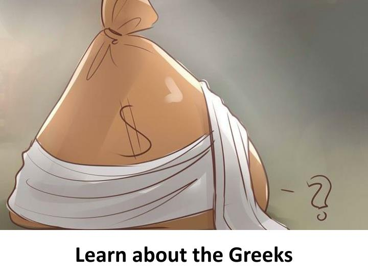 Learn about the Greeks