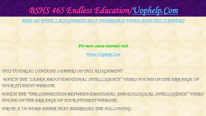 Bshs 465 endless education uophelp com2