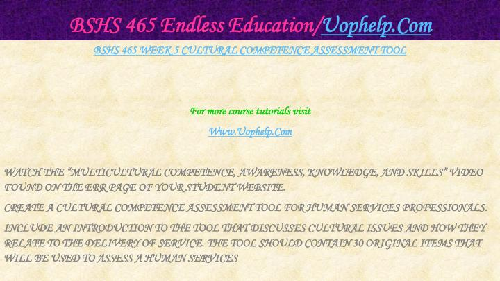 BSHS 465 Endless Education/