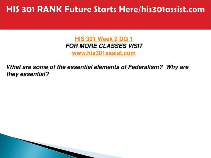HIS 301 RANK Future Starts Here/his301assist.com