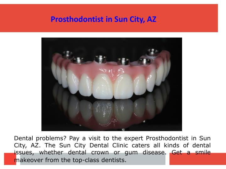 Prosthodontist in Sun City, AZ