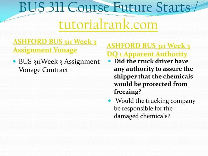 BUS 311 Course Future Starts /
