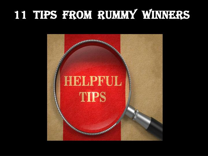 11  TIPS  FROM  RUMMY  WINNERS