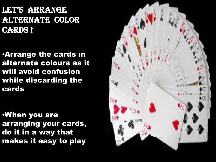 LET'S  ARRANGE ALTERNATE  COLOR CARDS !