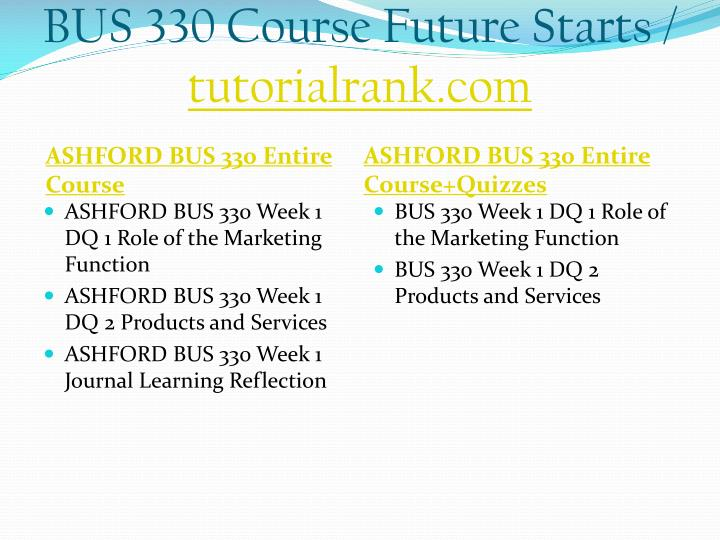 Bus 330 course future starts tutorialrank com1