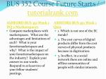 bus 352 course future starts tutorialrank com2