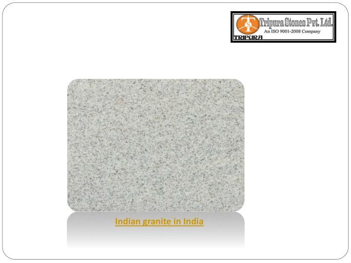 Indian granite in India