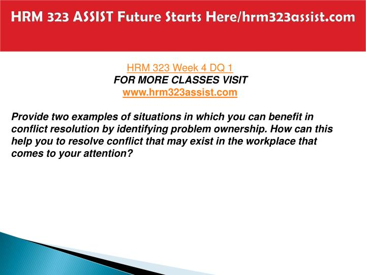 HRM 323 ASSIST Future Starts Here/hrm323assist.com