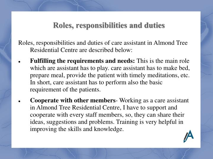 Roles, responsibilities and duties of care assistant in