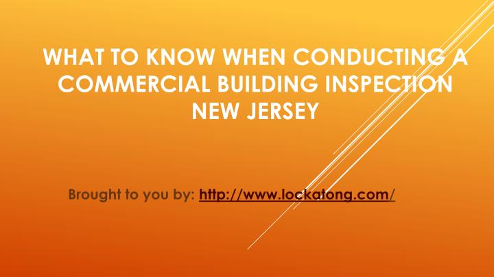 What to know when conducting a commercial building inspection new jersey