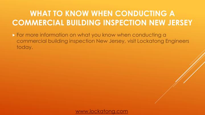 For more information on what you know when conducting a commercial building inspection New Jersey, visit