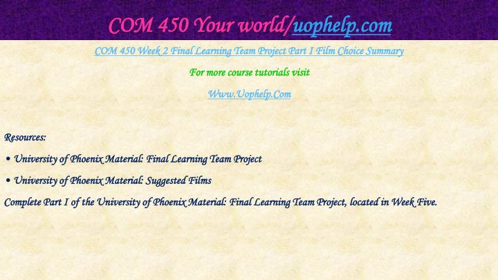 COM 450 Your world/