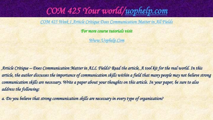 COM 425 Your world/