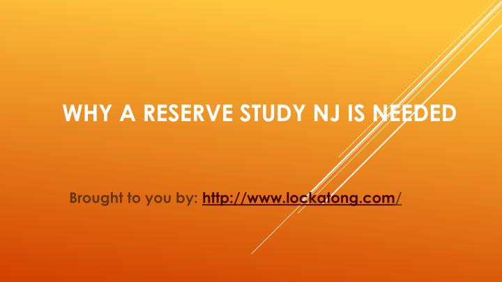 why a reserve study nj is needed