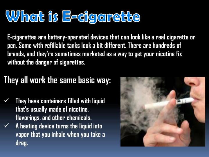 What is E-cigarette