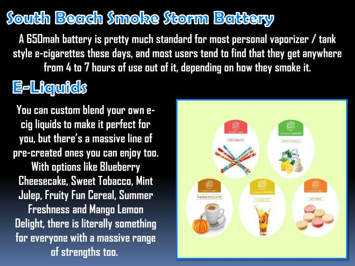 South Beach Smoke Storm Battery