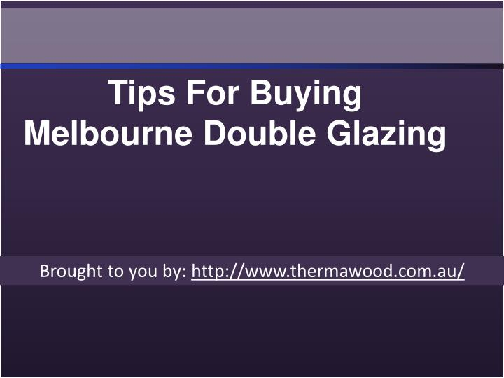 Tips For Buying Melbourne Double Glazing