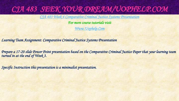 CJA 483  Seek Your Dream/