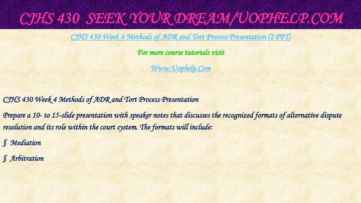 CJHS 430  Seek Your Dream/