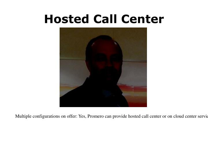 Hosted call center
