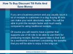 how to buy discount till rolls and save money1