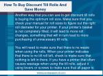 how to buy discount till rolls and save money4