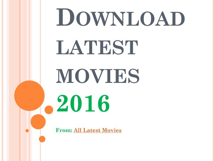 Download latest movies 2016