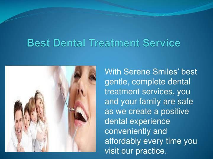 Best Dental Treatment Service