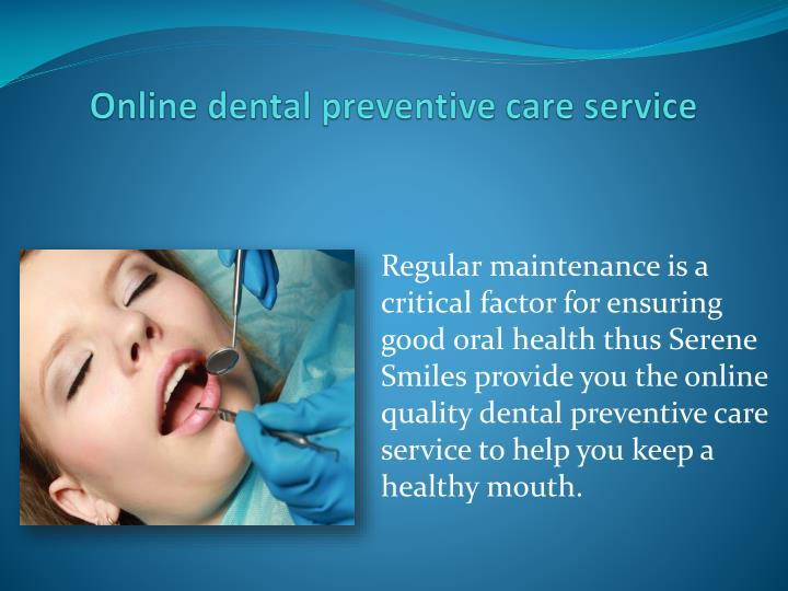 Online dental preventive care