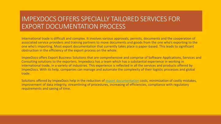 IMPEXDOCS OFFERS SPECIALLY TAILORED SERVICES FOR EXPORT DOCUMENTATION PROCESS