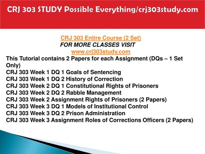 CRJ 303 STUDY Possible Everything/crj303study.com