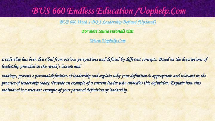 BUS 660 Endless Education /Uophelp.Com