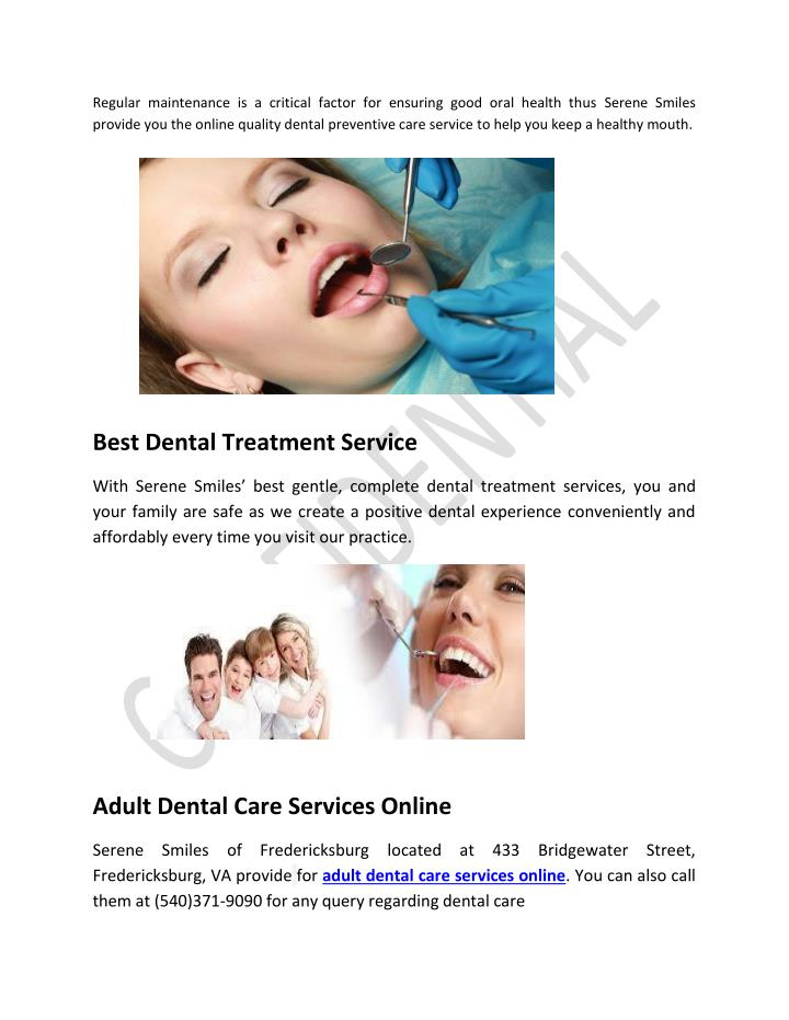 Regular maintenance is a critical factor for ensuring good oral health thus Serene Smiles