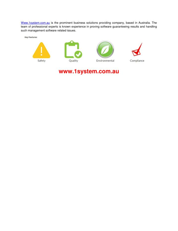 Www.1system.com.au is the prominent business solutions providing company, based in Australia. The