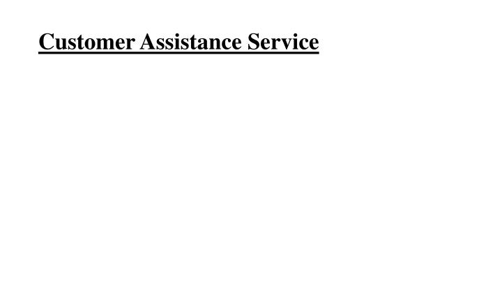 Customer Assistance Service