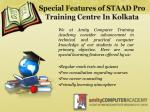 special features of staad pro training centre in kolkata