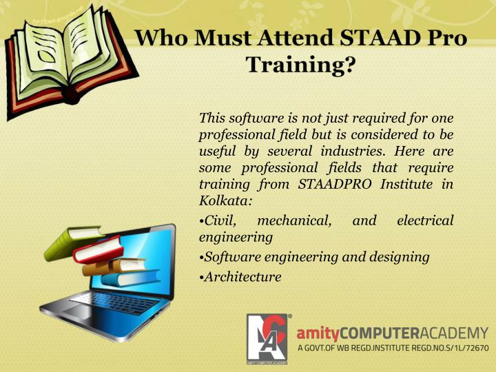 Who Must Attend STAAD Pro Training?