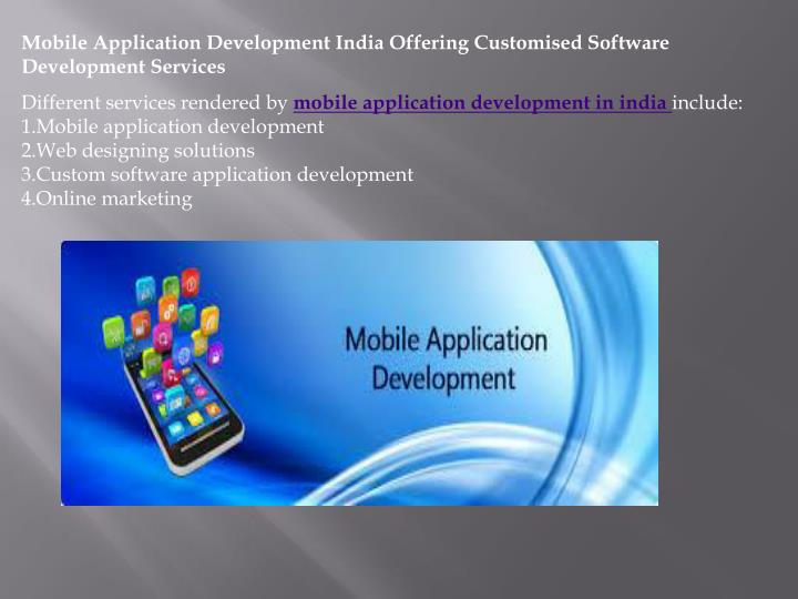 Mobile Application Development India Offering Customised Software Development Services