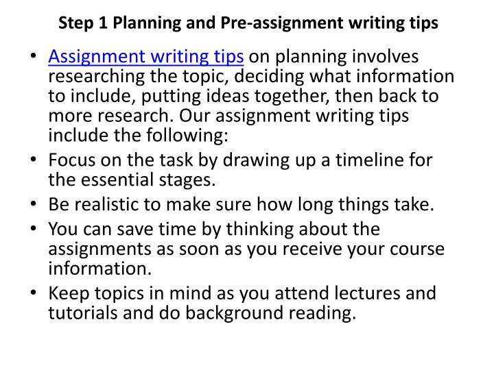 Step 1 Planning and Pre-assignment writing tips