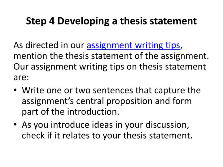 Step 4 Developing a thesis statement