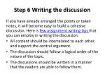 step 6 writing the discussion