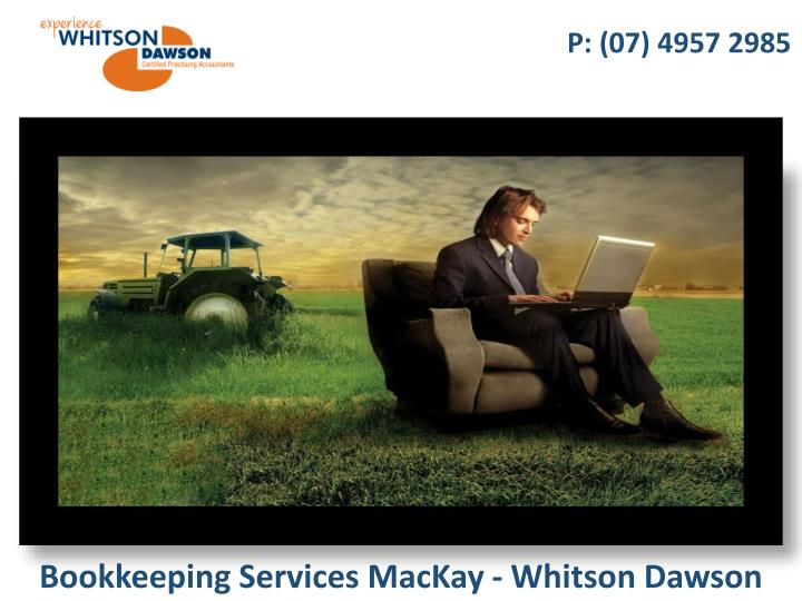 Bookkeeping services mackay whitson dawson